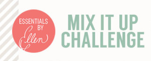 Ellen Hutson Mix It Up Challenge