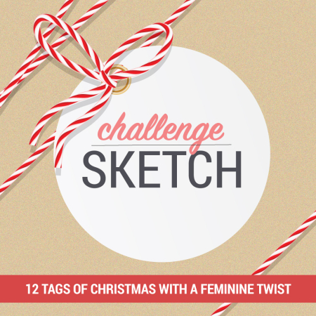 12 Tags of Christmas with a Feminine Twist – Day 7