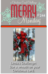 Merry Monday Challenge #244